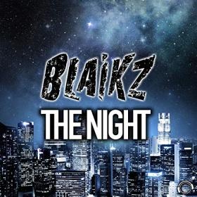 BLAIKZ - THE NIGHT